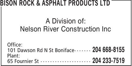 Bison Rock & Asphalt Products Ltd (204-668-8155) - Annonce illustrée======= - A Division of: Nelson River Construction Inc
