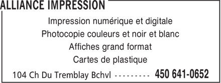 Impression Alliance (450-641-0652) - Annonce illustrée======= - Photocopie couleurs et noir et blanc Affiches grand format Cartes de plastique Impression numérique et digitale