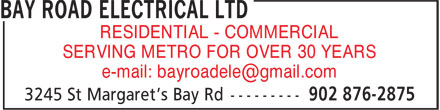 Bay Road Electrical Ltd (902-876-2875) - Display Ad - RESIDENTIAL - COMMERCIAL SERVING METRO FOR OVER 30 YEARS