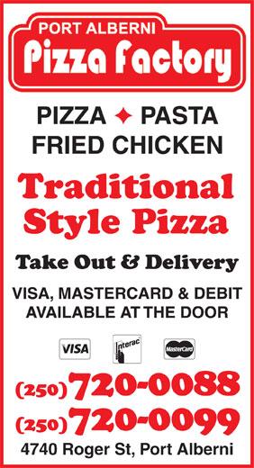 Port Alberni Pizza Factory (250-720-0088) - Annonce illustrée======= - Style Pizza 4740 Roger St, Port Alberni PASTA FRIED CHICKEN Traditional PIZZA