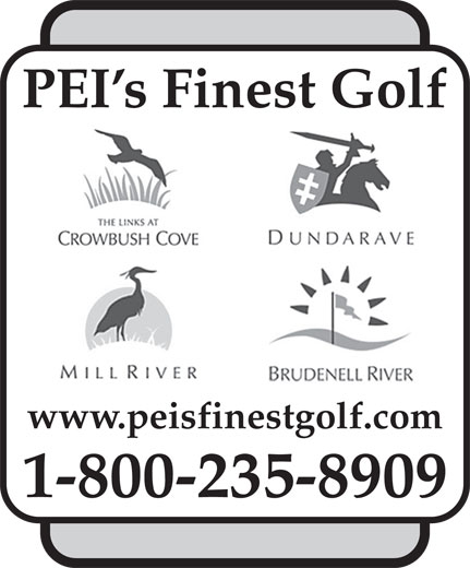Links At Crowbush Cove Golf Course (1-800-235-8909) - Display Ad - www.peisfinestgolf.com 1-800-235-8909 PEI s Finest Golf