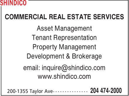 Shindico Realty (204-474-2000) - Display Ad - Asset Management Tenant Representation Property Management Development & Brokerage www.shindico.com COMMERCIAL REAL ESTATE SERVICES