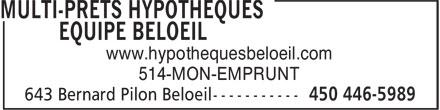 Multi-Prêts Hypothèques Équipe Beloeil (450-446-5989) - Display Ad - www.hypothequesbeloeil.com 514-MON-EMPRUNT