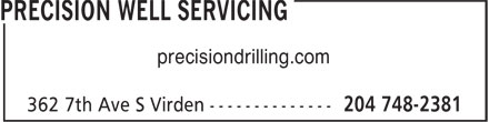 Precision Well Servicing (204-748-2381) - Display Ad - precisiondrilling.com