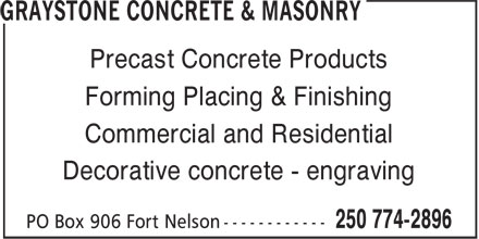 Graystone Concrete & Masonry (250-774-2896) - Display Ad - Forming Placing & Finishing Precast Concrete Products Commercial and Residential Decorative concrete - engraving