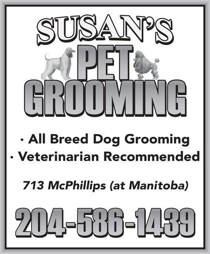Susan's Pet Grooming (204-586-1439) - Annonce illustrée======= -