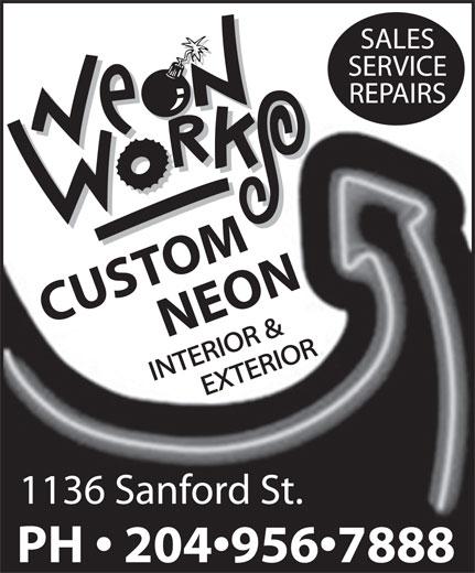 Neon Works (204-956-7888) - Annonce illustrée======= - 1136 Sanford St. PH   204 956 7888 CUSTOMNEON