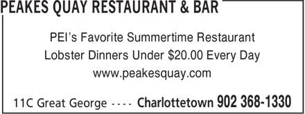 Peakes Quay Restaurant & Bar (902-368-1330) - Annonce illustrée======= - PEI's Favorite Summertime Restaurant Lobster Dinners Under $20.00 Every Day www.peakesquay.com