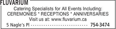 Fluvarium (709-754-3474) - Annonce illustrée======= - Catering Specialists for All Events Including: CEREMONIES * RECEPTIONS * ANNIVERSARIES Visit us at: www.fluvarium.ca