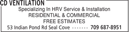 CD Ventilation (709-687-8951) - Annonce illustrée======= - Specializing In HRV Service & Installation RESIDENTIAL & COMMERCIAL FREE ESTIMATES