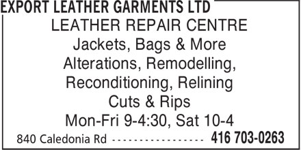 Export Leather Garments Ltd (416-703-0263) - Annonce illustrée======= - Jackets, Bags & More Alterations, Remodelling, Reconditioning, Relining Cuts & Rips Mon-Fri 9-4:30, Sat 10-4 LEATHER REPAIR CENTRE