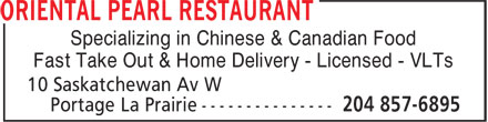 Oriental Pearl Restaurant (204-857-6895) - Annonce illustrée======= - Specializing in Chinese & Canadian Food Fast Take Out & Home Delivery - Licensed - VLTs