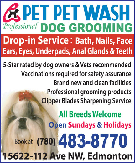 Pet Pet Wash Professional Dog Grooming Ltd (780-483-8770) - Annonce illustrée======= -
