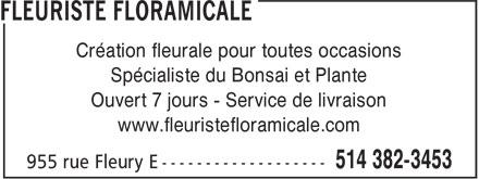 Floramicale Inc (514-382-3453) - Annonce illustrée======= - Création fleurale pour toutes occasions Spécialiste du Bonsai et Plante Ouvert 7 jours - Service de livraison www.fleuristefloramicale.com