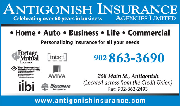 Antigonish Insurance Agencies Ltd (902-863-3690) - Annonce illustrée======= - Celebrating over 60 years in business Personalizing insurance for all your needs 863-3690 Fax: 902-863-2493