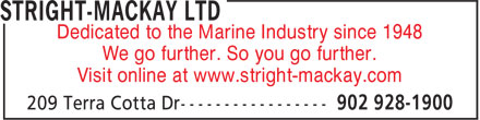 Stright-MacKay Ltd (902-928-1900) - Display Ad - We go further. So you go further. Visit online at www.stright-mackay.com Dedicated to the Marine Industry since 1948