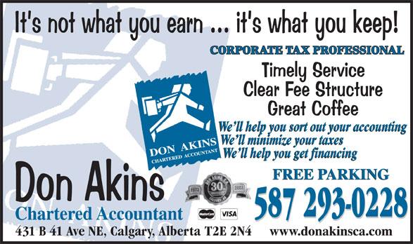 Don Akins Chartered Accountant (403-777-0858) - Annonce illustrée======= - 431 B 41 Ave NE, Calgary, Alberta  T2E 2N4 587 293-0228 CORPORATE TAX PROFESSIONAL