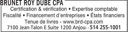 Brunet Roy Dubé CPA (514-255-1001) - Annonce illustrée======= -