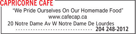 "Capricorne Cafe (204-248-2012) - Annonce illustrée======= - ""We Pride Ourselves On Our Homemade Food"" www.cafecap.ca"