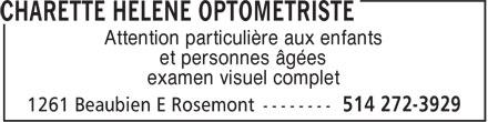 Dr Hélène Charette (514-272-3929) - Annonce illustrée======= - Attention particulière aux enfants et personnes âgées examen visuel complet