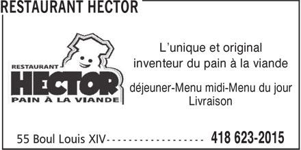Casse-Croûte Gros Hector (418-623-2015) - Display Ad - L'unique et original inventeur du pain à la viande déjeuner-Menu midi-Menu du jour Livraison