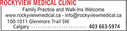 Rockyview Medical Clinic (403-663-5974) - Display Ad - Family Practice and Walk-Ins Welcome Family Practice and Walk-Ins Welcome