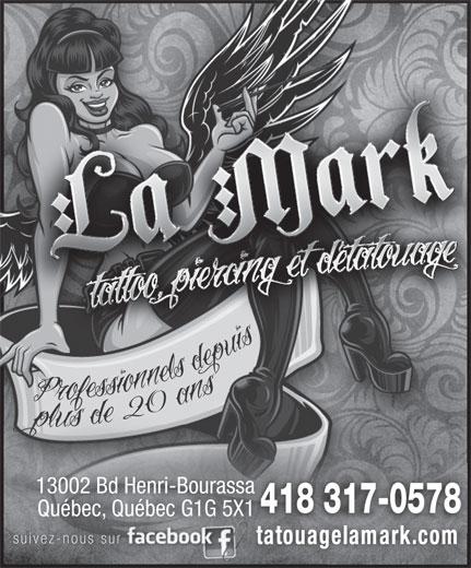 Tatouage La Mark (418-622-5172) - Display Ad - 13002 Bd Henri-Bourassasa Québec, Québec G1G 5X1 5X1