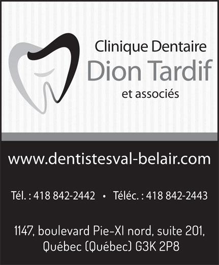 Clinique Dentaire Dion Tardif et Ass. (418-842-2442) - Annonce illustrée======= - Clinique Dentaire Dion Tardif www.dentistesval-belair.com Tél. : 418 842-2442       Téléc. : 418 842-2443 et associés