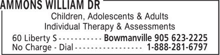 Dr William Ammons (905-623-2225) - Display Ad - Children, Adolescents & Adults Individual Therapy & Assessments