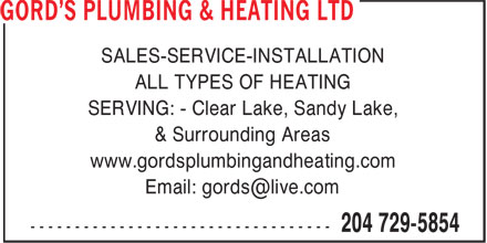 Gord's Plumbing & Heating Ltd (204-729-5854) - Annonce illustrée======= - SALES-SERVICE-INSTALLATION ALL TYPES OF HEATING SERVING: - Clear Lake, Sandy Lake, & Surrounding Areas www.gordsplumbingandheating.com