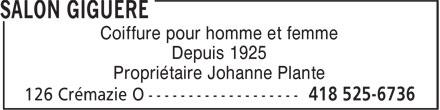 Salon Giguère (418-525-6736) - Annonce illustrée======= - Coiffure pour homme et femme Depuis 1925 Propriétaire Johanne Plante