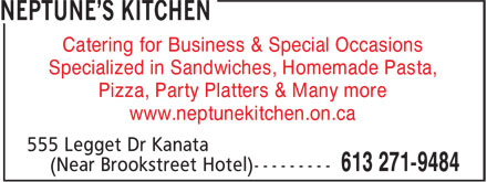 Neptune's Kitchen (613-271-9484) - Display Ad - Catering for Business & Special Occasions Specialized in Sandwiches, Homemade Pasta, Pizza, Party Platters & Many more www.neptunekitchen.on.ca