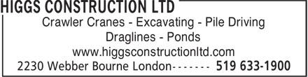 Higgs Construction Ltd (519-633-1900) - Annonce illustrée======= -