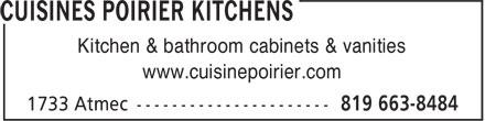 Poirier Kitchens (819-663-8484) - Display Ad - Kitchen & bathroom cabinets & vanities www.cuisinepoirier.com