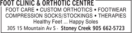 Foot Clinic & Orthotic Centre (905-662-5723) - Display Ad - FOOT CARE • CUSTOM ORTHOTICS • FOOTWEAR COMPRESSION SOCKS/STOCKINGS • THERAPIES Healthy Feet ... Happy Soles