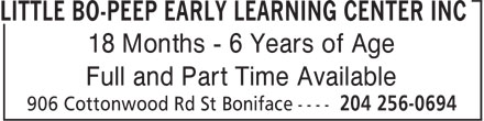 Little Bo-Peep Early Learning Center Inc (204-256-0694) - Annonce illustrée======= - 18 Months - 6 Years of Age Full and Part Time Available