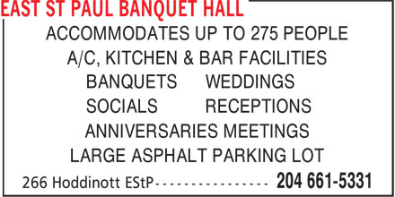 East St Paul Arena & Banquet Hall (204-661-5331) - Annonce illustrée======= - ACCOMMODATES UP TO 275 PEOPLE A/C, KITCHEN & BAR FACILITIES BANQUETS WEDDINGS SOCIALS RECEPTIONS ANNIVERSARIES MEETINGS LARGE ASPHALT PARKING LOT
