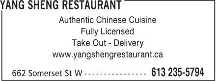 Yang Sheng Restaurant (613-235-5794) - Annonce illustrée======= - Authentic Chinese Cuisine Fully Licensed Take Out - Delivery www.yangshengrestaurant.ca