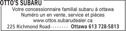 Otto's Subaru (613-728-5813) - Annonce illustrée======= - Numéro un en vente, service et pièces www.ottos.subarudealer.ca Votre concessionnaire familial subaru à ottawa