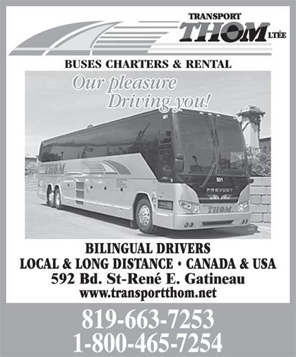 Transport Thom Ltée (819-663-7253) - Display Ad - BILINGUAL DRIVERS LOCAL & LONG DISTANCE   CANADA & USA www.transportthom.net BUSES CHARTERS & RENTAL