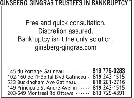 Ginsberg Gingras - Restructuring and Financial Health (819-776-0283) - Display Ad - Discretion assured. Bankruptcy isn't the only solution. ginsberg-gingras.com Free and quick consultation.