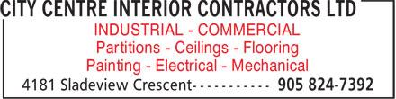 City Centre Interior Contractors Ltd (905-824-7392) - Annonce illustrée======= - INDUSTRIAL - COMMERCIAL Partitions - Ceilings - Flooring Painting - Electrical - Mechanical