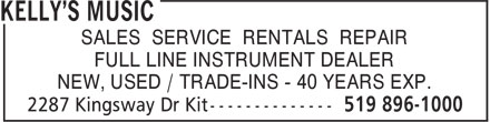 Kelly's Music (519-896-1000) - Annonce illustrée======= - SALES SERVICE RENTALS REPAIR FULL LINE INSTRUMENT DEALER NEW, USED / TRADE-INS - 40 YEARS EXP.
