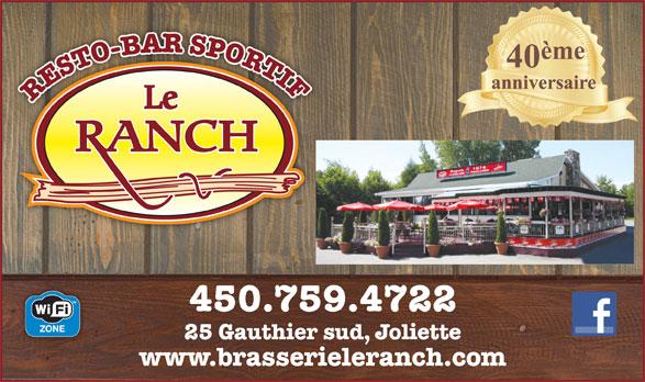 Bar Le Ranch (450-759-4722) - Display Ad - RESTO-BAR SPORTI 450.759.4722 25 Gauthier sud, Joliette www.brasserieleranch.com