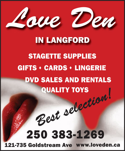 Love Den Romantic Accessories (250-383-1269) - Display Ad - IN LANGFORD STAGETTE SUPPLIES GIFTS   CARDS   LINGERIE DVD SALES AND RENTALS QUALITY TOYS 250 383-1269 www.loveden.ca 121-735 Goldstream Ave