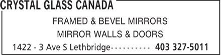 Crystal Glass Canada (403-327-5011) - Annonce illustrée======= - FRAMED & BEVEL MIRRORS MIRROR WALLS & DOORS