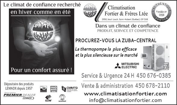 Climatisation Fortier & Frères Ltée (450-678-2110) - Annonce illustrée======= - MC