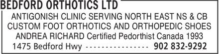 Bedford Orthotics Ltd (902-832-9292) - Display Ad - ANTIGONISH CLINIC SERVING NORTH EAST NS & CB CUSTOM FOOT ORTHOTICS AND ORTHOPEDIC SHOES ANDREA RICHARD Certified Pedorthist Canada 1993 ANTIGONISH CLINIC SERVING NORTH EAST NS & CB CUSTOM FOOT ORTHOTICS AND ORTHOPEDIC SHOES ANDREA RICHARD Certified Pedorthist Canada 1993