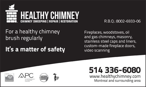 Healthy Chimney (514-336-6080) - Annonce illustrée======= -