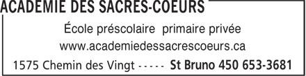 Académie des Sacrés-Coeurs (450-653-3681) - Annonce illustrée======= - École préscolaire primaire privée www.academiedessacrescoeurs.ca École préscolaire primaire privée www.academiedessacrescoeurs.ca
